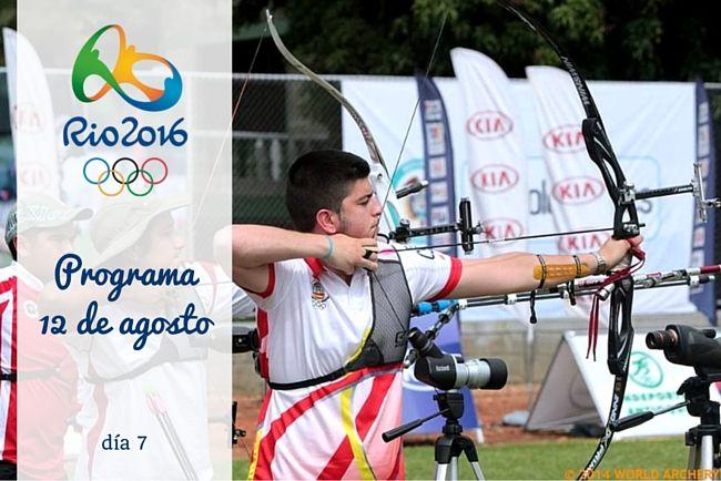 Calendario Juegos Olímpicos Río 2016. 12 de agosto, día 7