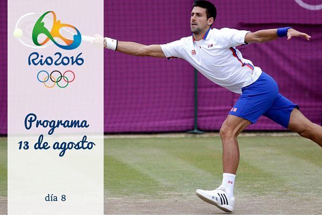 Calendario Juegos Olímpicos Río 2016. 13 de agosto, día 8