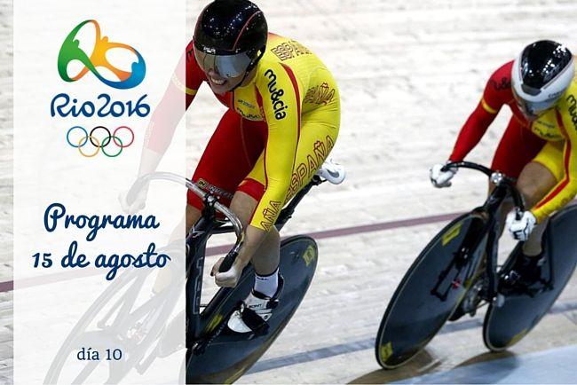 Calendario Juegos Olímpicos Río 2016. 15 de agosto, día 10