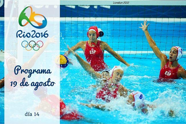 Calendario Juegos Olímpicos Río 2016. 19 de agosto, día 14