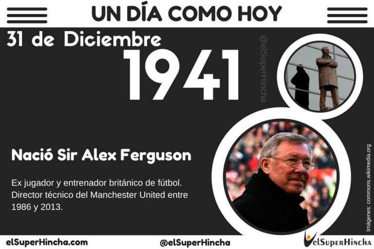 Sir Alex Ferguson nació un 31 de Diciembre