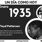 Floyd Patterson nació un 4 de Enero