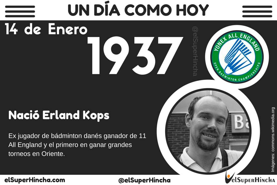 Erland Kops, exjugador de badminton danes, nació un 14 de enero