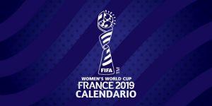 Calendario Mundial Femenino Francia 2019