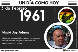 Jay Adams, conocido skater, nació el 3 de febrero de 1961
