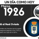 26 de Marzo: Se fundó el Real Oviedo