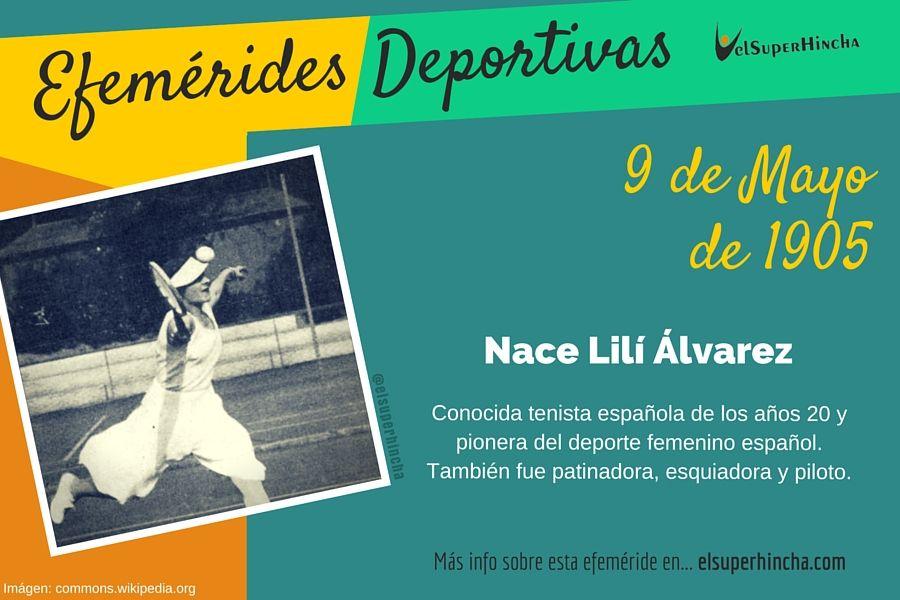 Lilí Álvarez fue una conocida tenista española que nació el 9 de mayo de 1905