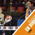 World Padel Tour. Las Rozas Open. DIFERIDOS COMPLETOS
