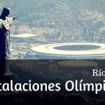 Instalaciones Olímpicas Río 2016