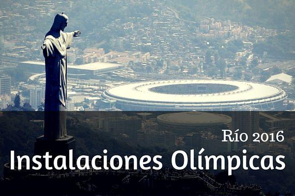 Estas son las 33 instalaciones olímpicas Río 2016