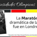 La Maratón más dramática de la historia fue en Londres 1908