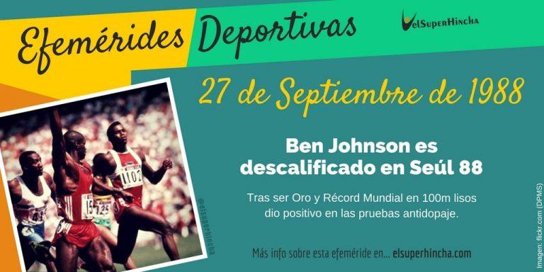 El 27 de septiembre de 1988 fue el día que Ben Johnson perdió su medalla olímpica por dopping