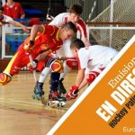 Europeo Sub-17 Hockey Patines, Mieres 2016 (España). DIFERIDOS COMPLETOS