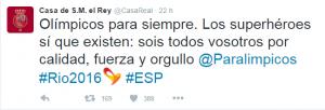 Tweet de La Casa del Rey refiriéndose a los Paralímpicos Españoles