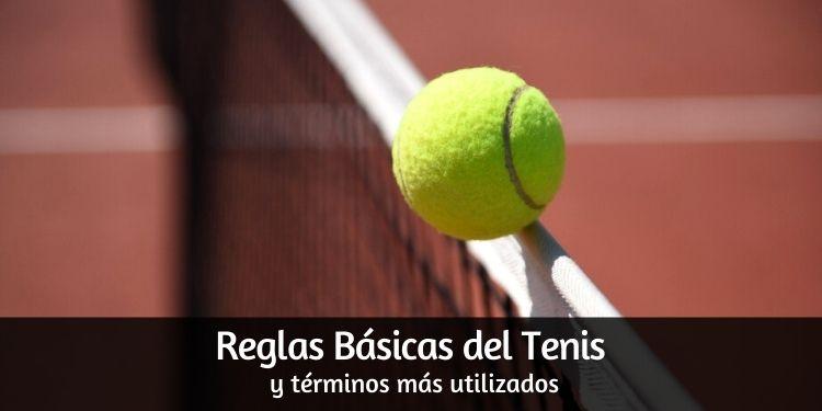 Historia del Tenis y Reglamento Básico