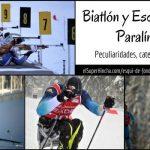 Esquí de Fondo Paralímpico y Biatlón Adaptado. Sus peculiaridades