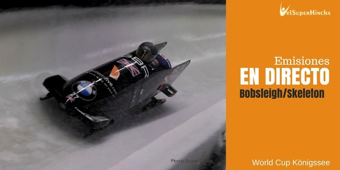 Bobsleigh y Skeleton En Directo. World Cup Königssee 2017