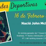 16 de febrero: Nació John McEnroe