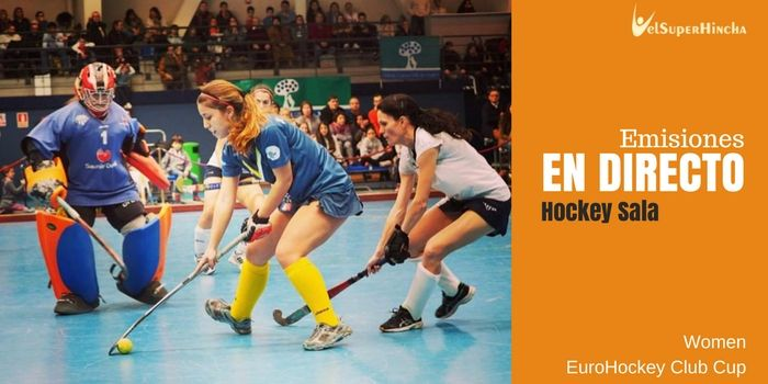 EuroHockey Indoor Club Cup Women 2017 En Directo (Euroliga de Hockey Sala Femenino)