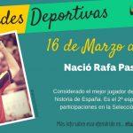 16 de Marzo: Nació Rafa Pascual