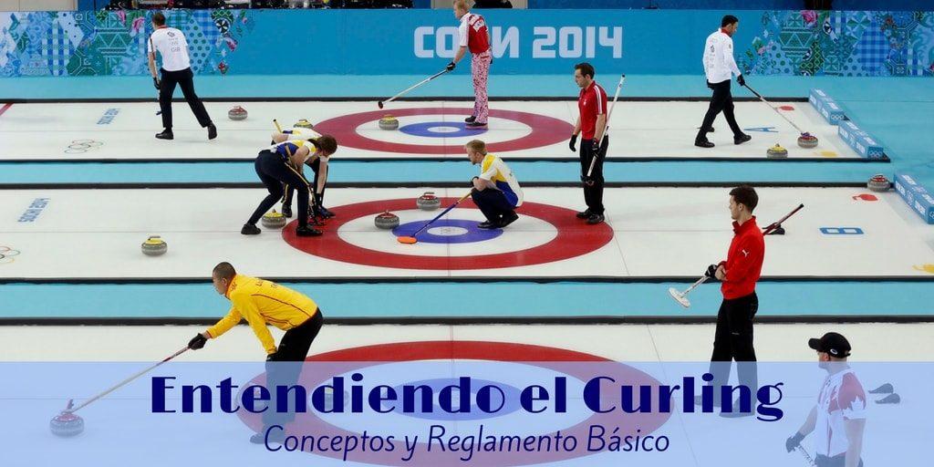 Entendiendo el Curling. Conceptos y Reglamento Básico
