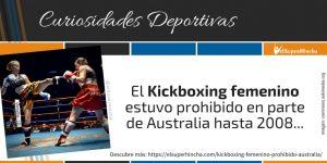 El kickboxing femenino estuvo prohibido en parte de Australia hasta 2008