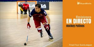 Final 4 EuroLeague Hockey Patines Lleida 2017 En Directo