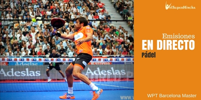 World Padel Tour Barcelona Master En Directo