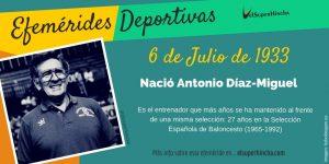 Efemérides del 6 de Julio: Nació Antonio Díaz-Miguel, el seleccionar que más años se ha mantenido al frente de una selección nacional