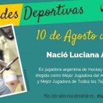 10 de agosto: Nació Luciana Aymar