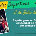 11 de julio: España ganó su primer Mundial de Fútbol