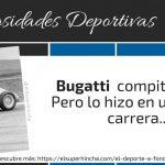 Bugatti compitió en Fórmula 1, pero sólo en una carrera
