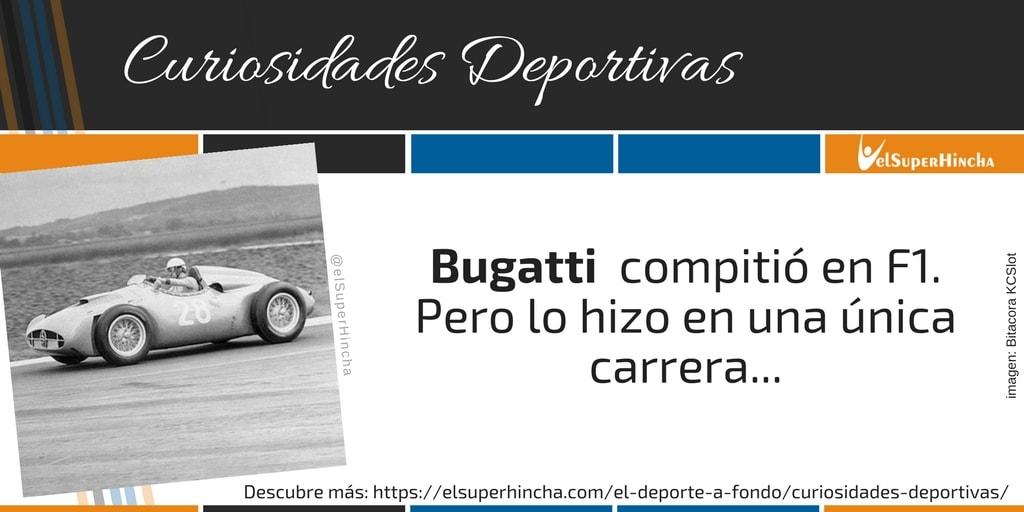 Bugatti compitió en Fórmula 1, pero sólo en una prueba