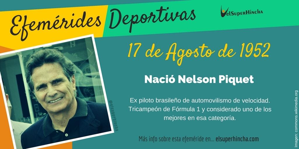 Efemérides del 17 de agosto: Nació Nelson Piquet, ex piloto de F1