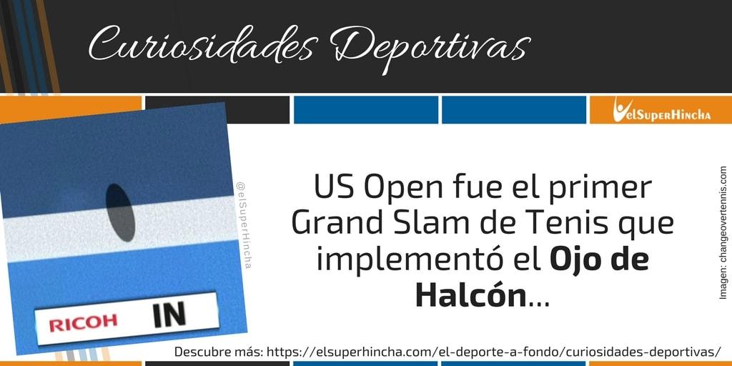 El US Open fue el primer Grand Slam que implementó el Ojo de Halcón