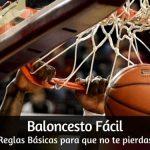 Baloncesto Fácil. Reglas Básicas para que no te pierdas