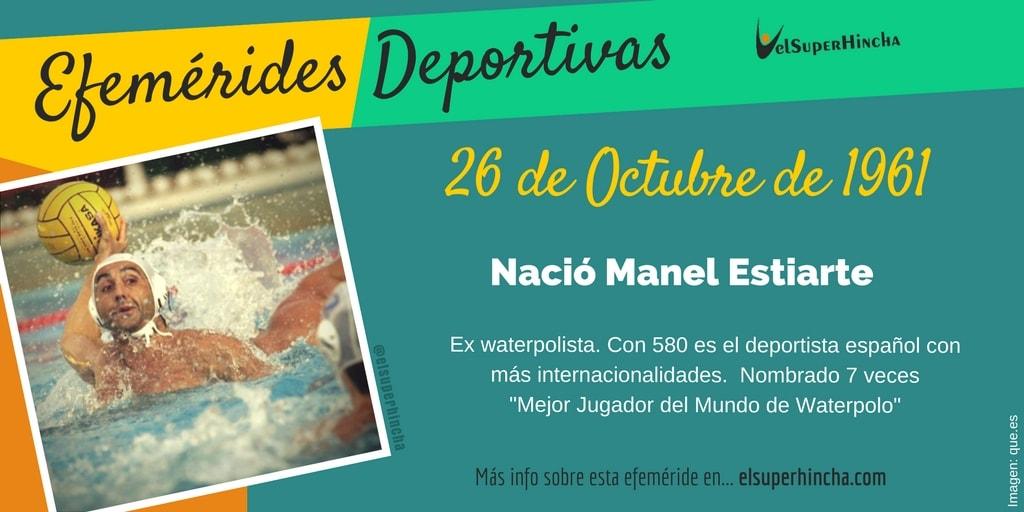 Efemérides del 26 de Octubre: Nació Manel Estiarte, ex-waterpolista español