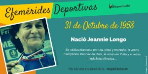 Efemérides Deportivas del 31 de octubre: Nació Jeannie Longo, ex-ciclista francesa 13 veces campeona mundial