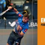 World Padel Tour 2017. Granada Open. DIFERIDOS COMPLETOS