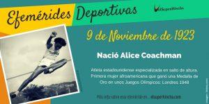 Efemérides del 9 de noviembre: Nació Alice Coachman, primera mujer afroamericana que ganó una medalla olímpica de oro