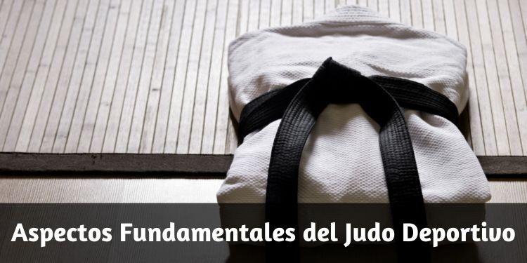 Aspectos Fundamentales del Judo