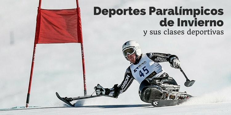 Deportes Paralímpicos de Invierno y sus clases deportivas