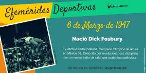 Efeméride 6 de marzo: Nació Dick Fosbury