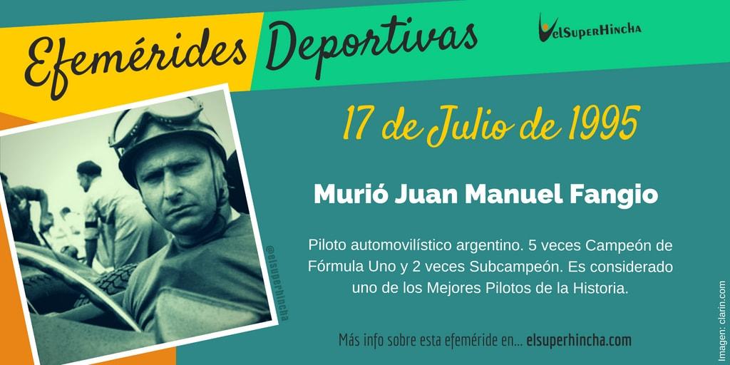 Efemérides del 17 de julio: Murió Juan Manuel Fangio, piloto de F1