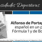 El Primer Español en un Podio de Fórmula 1 y de Bobsleigh