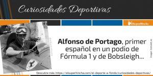 Alfonso de Portago, primer español en un podio de Fórmula 1 y de Bobsleigh