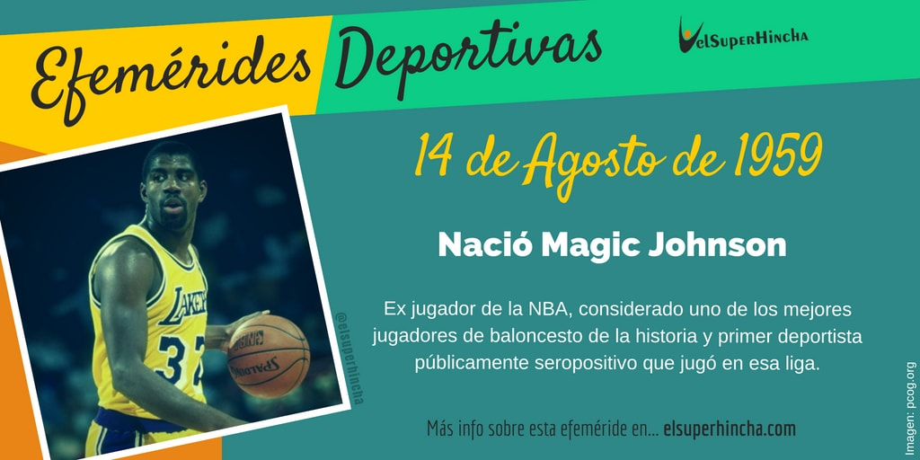 Efeméride del 14 de agosto. Nació Magic Johnson, exjugador NBA