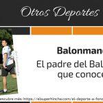 Balonmano 11, el padre del Balonmano actual