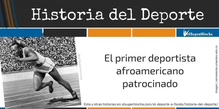Jesse Owens, el primer deportista afroamericano patrocinado