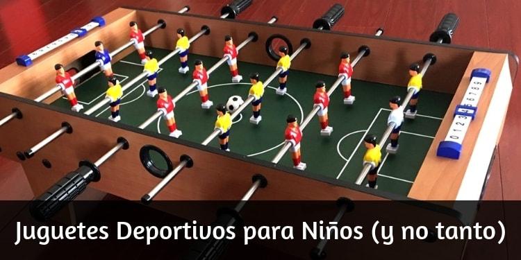 Juguetes Deportivos para Niños y no tan niños